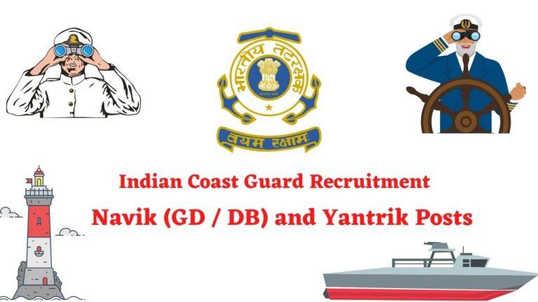 Indian Coast Guard Recruitment - Navik GD - DB - Yantrik