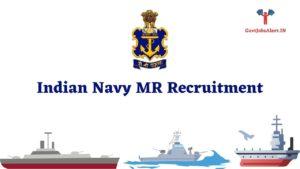 Indian Navy MR Recruitment