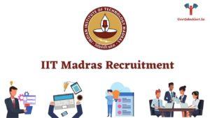 IIT Madras Recruitment