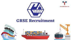 GRSE Recruitment